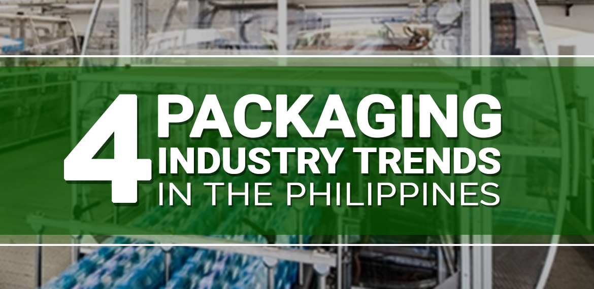4 Packaging Industry Trends in the Philippines | Blog